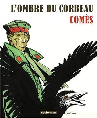 L'Ombre du corbeau de Didier Comès (Casterman- 2014)