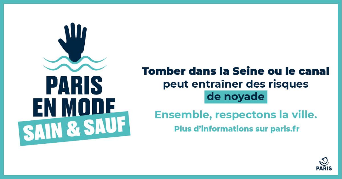 Attention, chuter dans la Seine et les canaux peut entraîner des risques de noyade