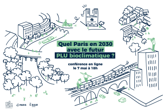 Quel Paris en 2030 avec le futur PLU bioclimatique ?