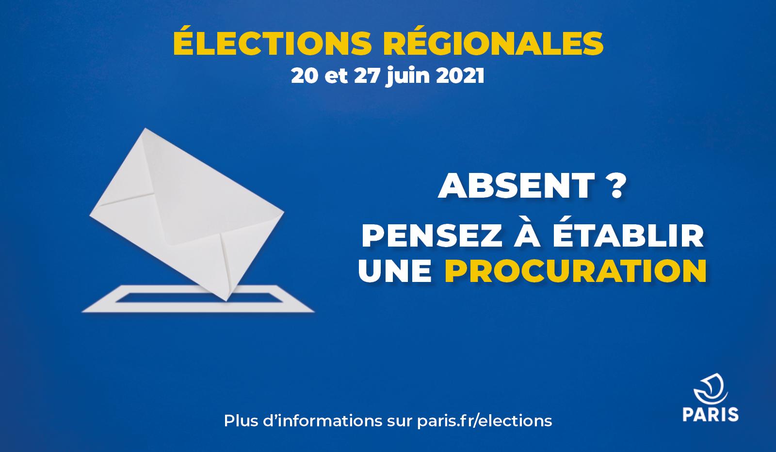 Elections régionales - Absent ? Pensez à établir une procuration