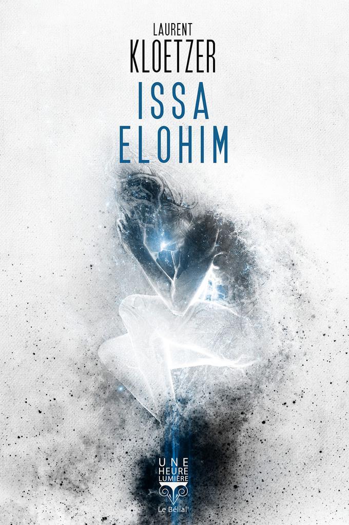 couverture livre issa elohim de laurent kloetzer