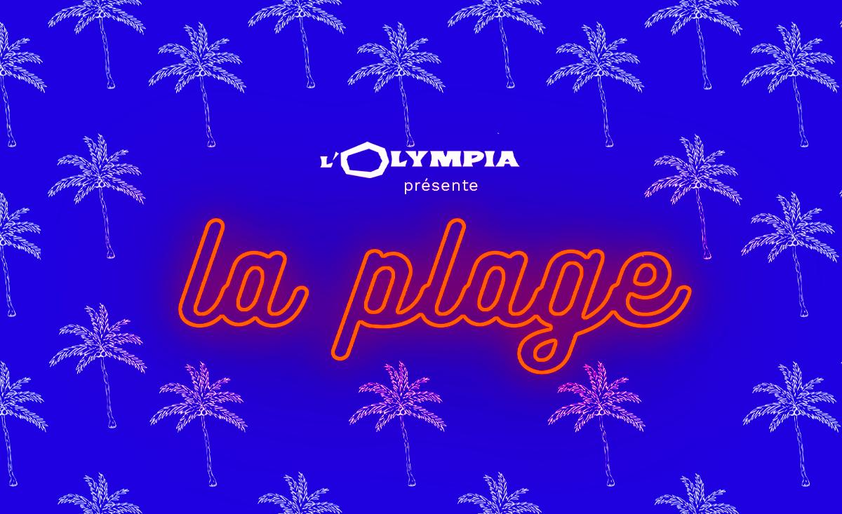 L'Olympia présente La Plage, son bar éphémère.