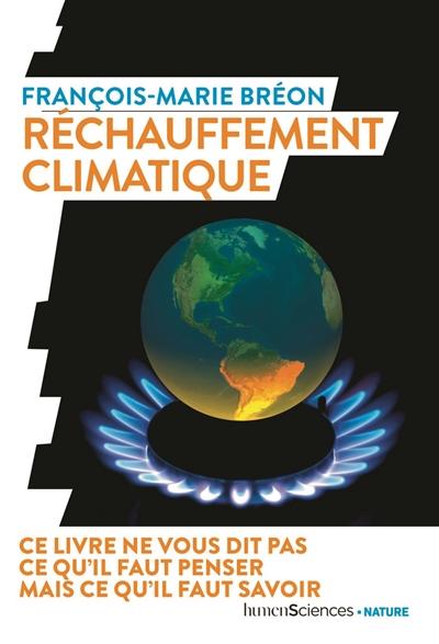 Changement climatique : lutter contre les idées reçues |