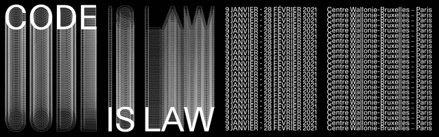 CODE IS LAW - Exposition collective