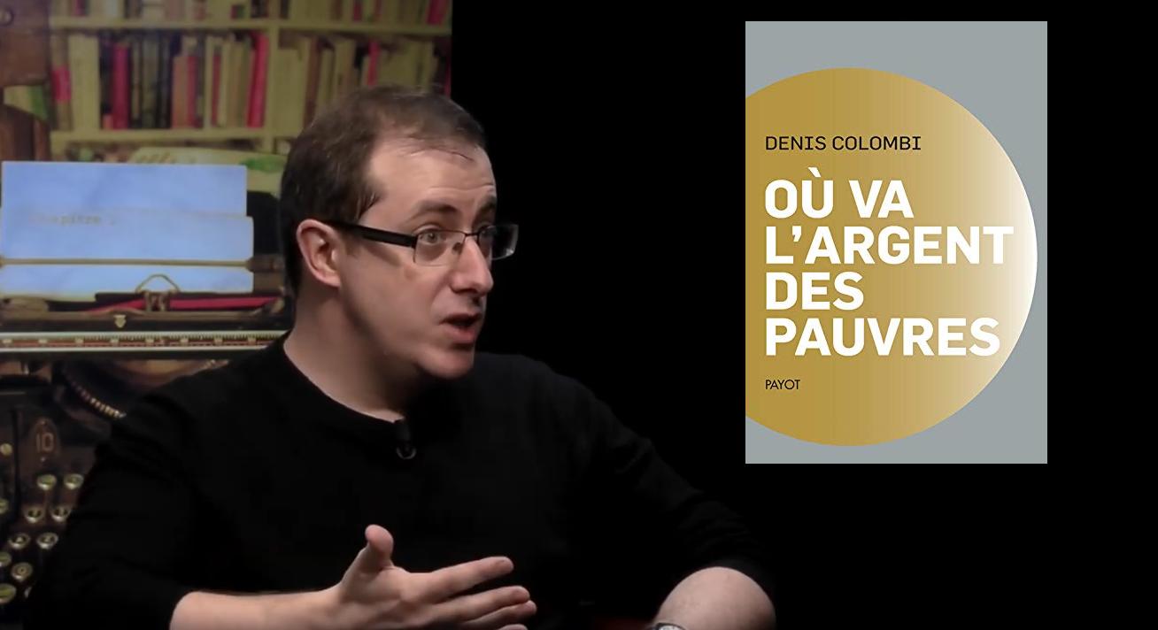 Direct - Où va l'argent des pauvres, avec Denis Colombi |
