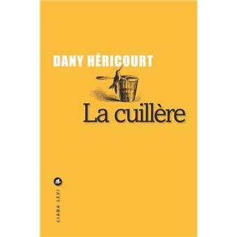La cuillère Dany Hericourt