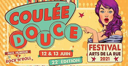 Festival d'Arts de la Rue COULÉE DOUCE 2021