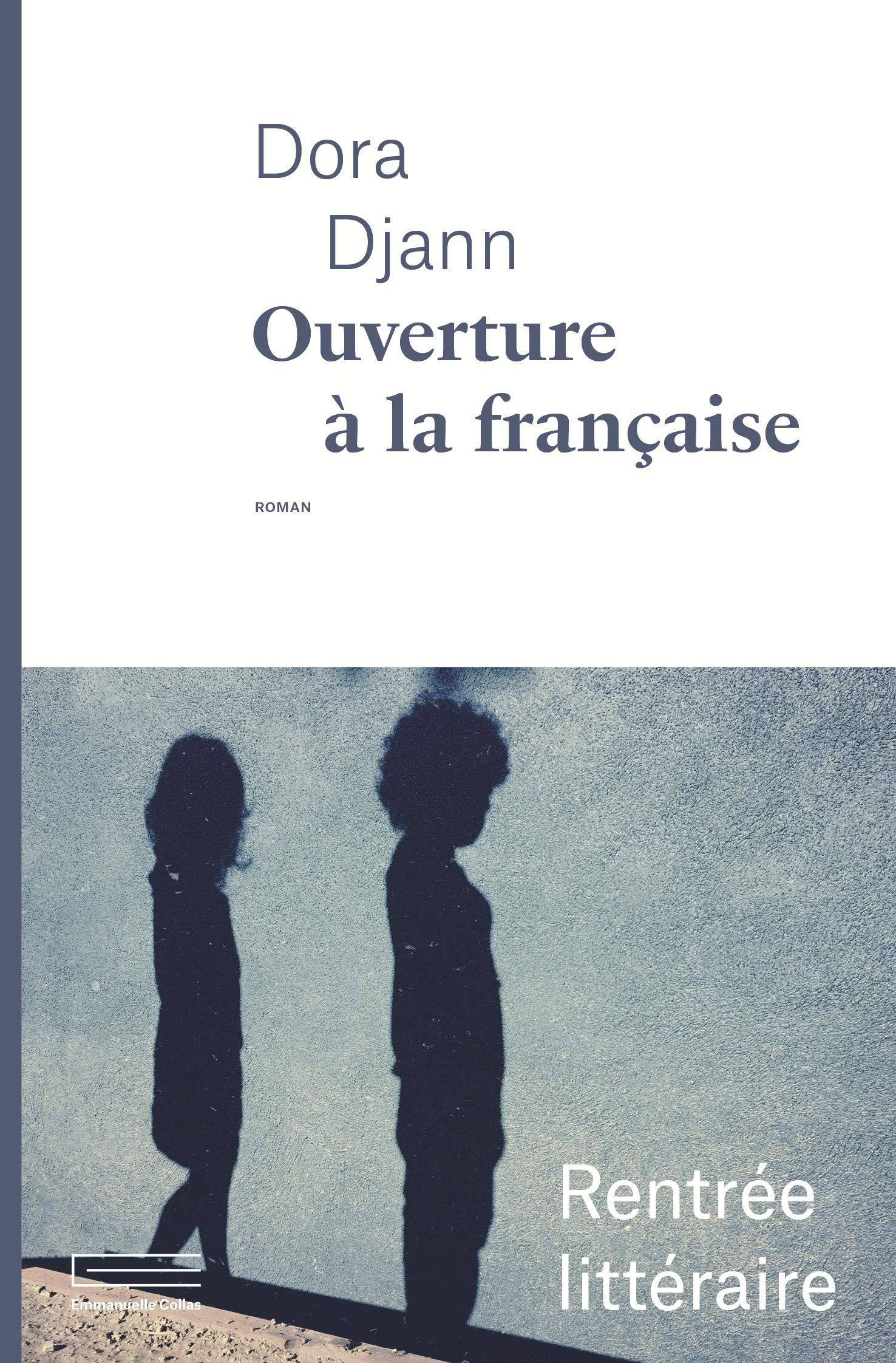 Dora Djann, Ouverture à la française