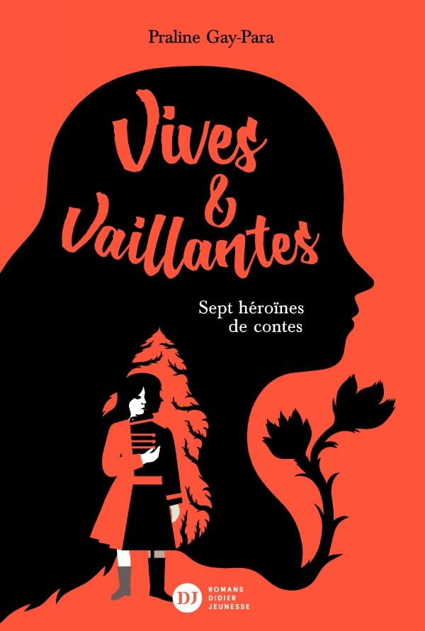 Affiche Vives et Vaillantes