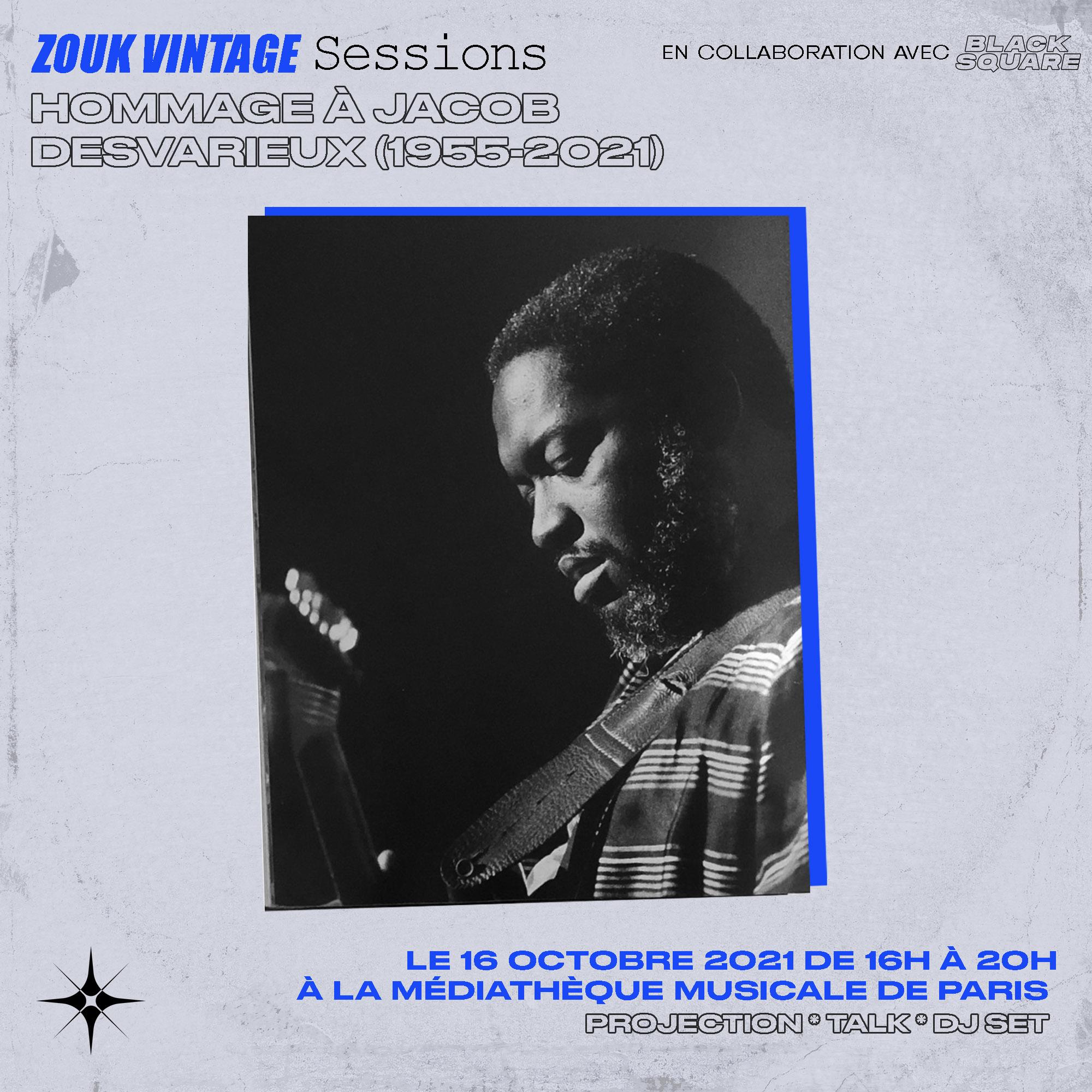 Zouk Vintage Sessions : Hommage à Jacob Desvarieux  