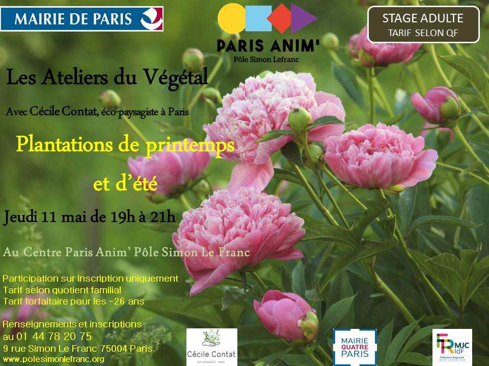 les ateliers du v g tal plantations de printemps et d 39 t que faire paris. Black Bedroom Furniture Sets. Home Design Ideas