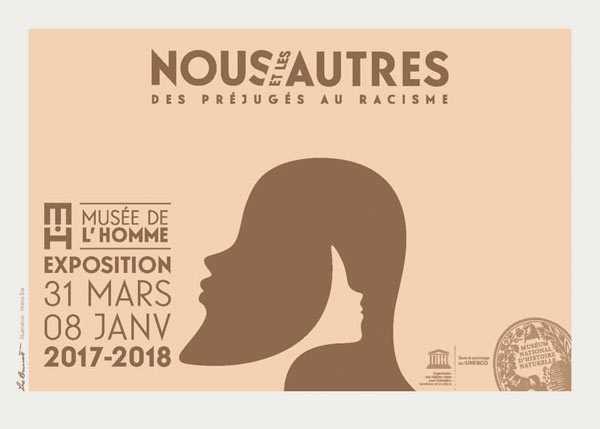 Nous et les autres - Des préjugés au racisme Musée de l'Homme