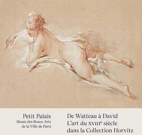 De Watteau à David, la Collection Horvitz au Petit Palais