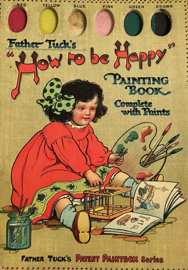 """Father Tuck's """"How to be Happy"""" : painting book, circa 1905"""