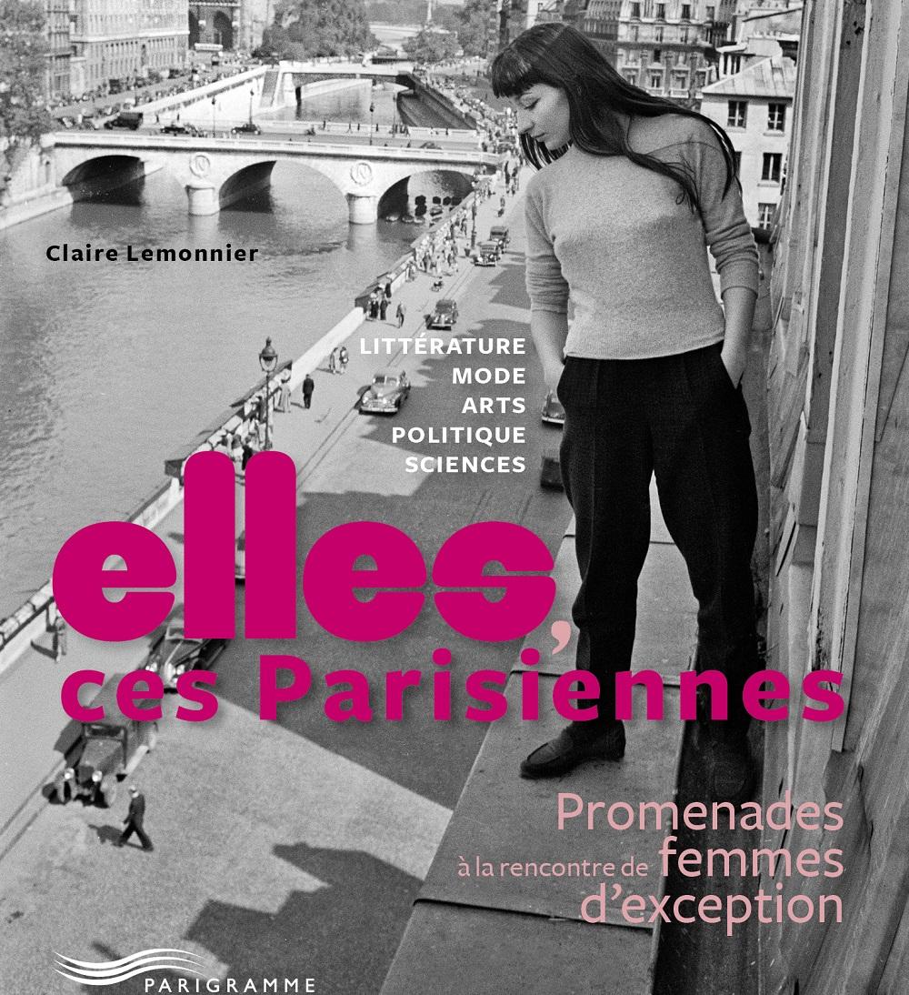 Elles, ces parisiennes aux éditions Parigramme