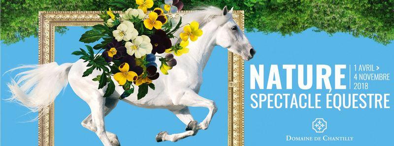 NATURE, le nouveau spectacle équestre, Domaine de Chantilly