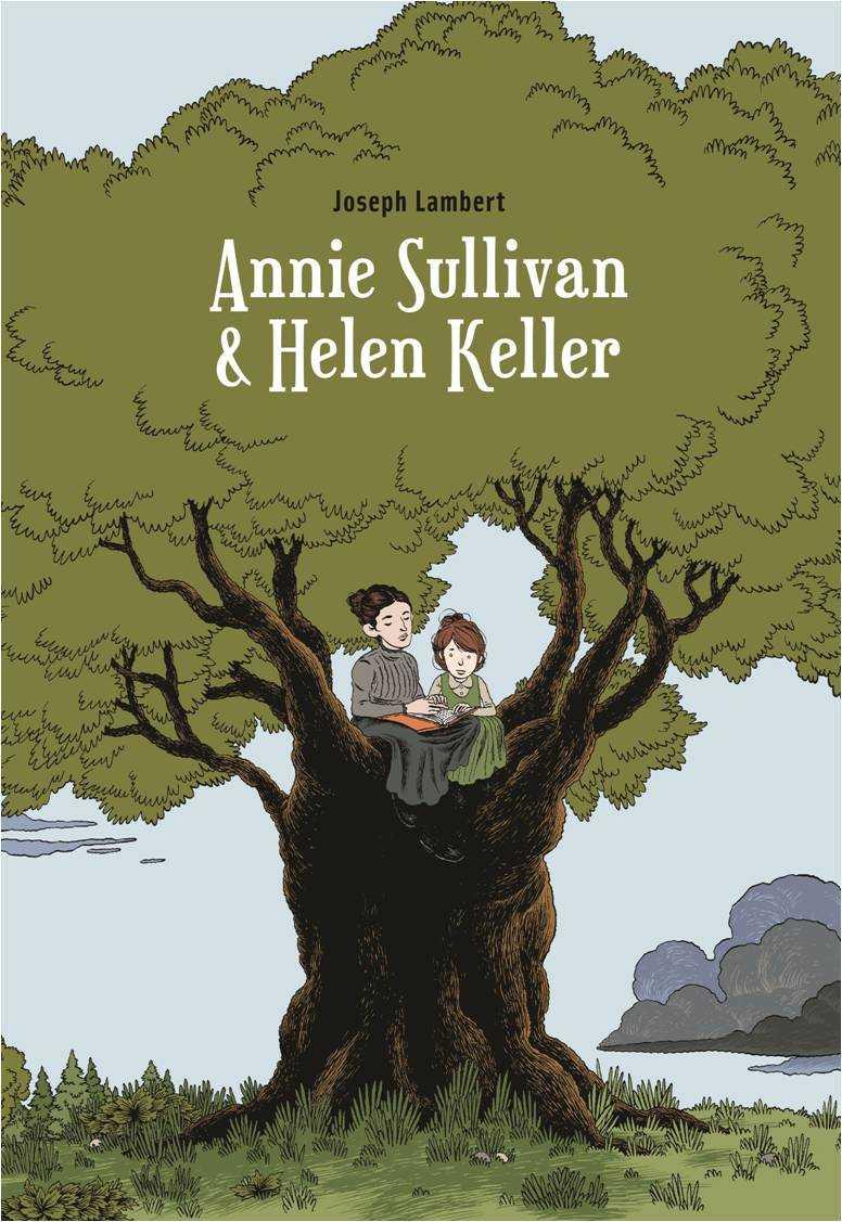Annie Sullivan & Helen Keller : exposition autour de la BD de Joseph Lambert |