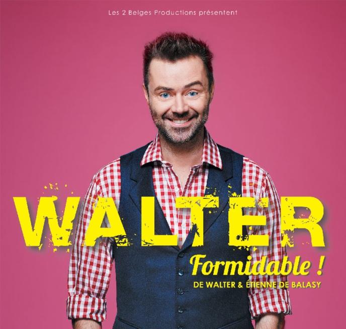 Walter, Formidable au Palais des Glaces