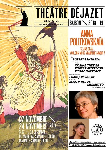 Anna Politkovskïa, 12 ans déjà...Voulons-nous vraiemnt savoir? Au Théâtre Dejazet