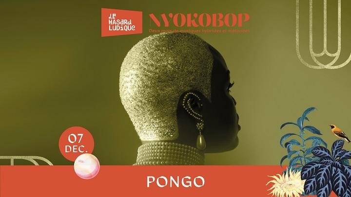 Pongo pour le Festival Nyokobop au Hasard Ludique