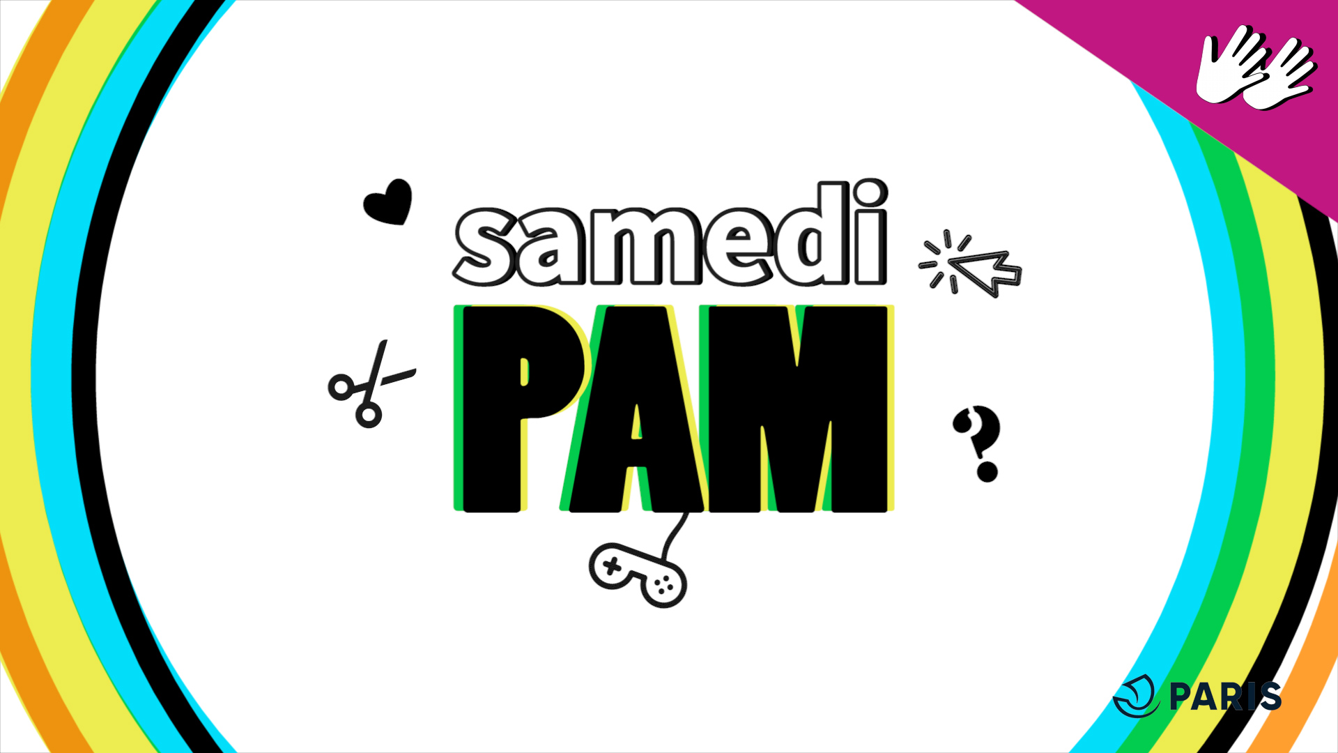 Samedi PAM [Uniquement en LSF] |