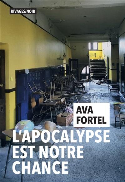 L'apocalypse est notre chance Ava Fortel