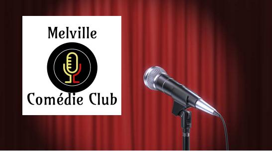 Melville Comédie Club ! |